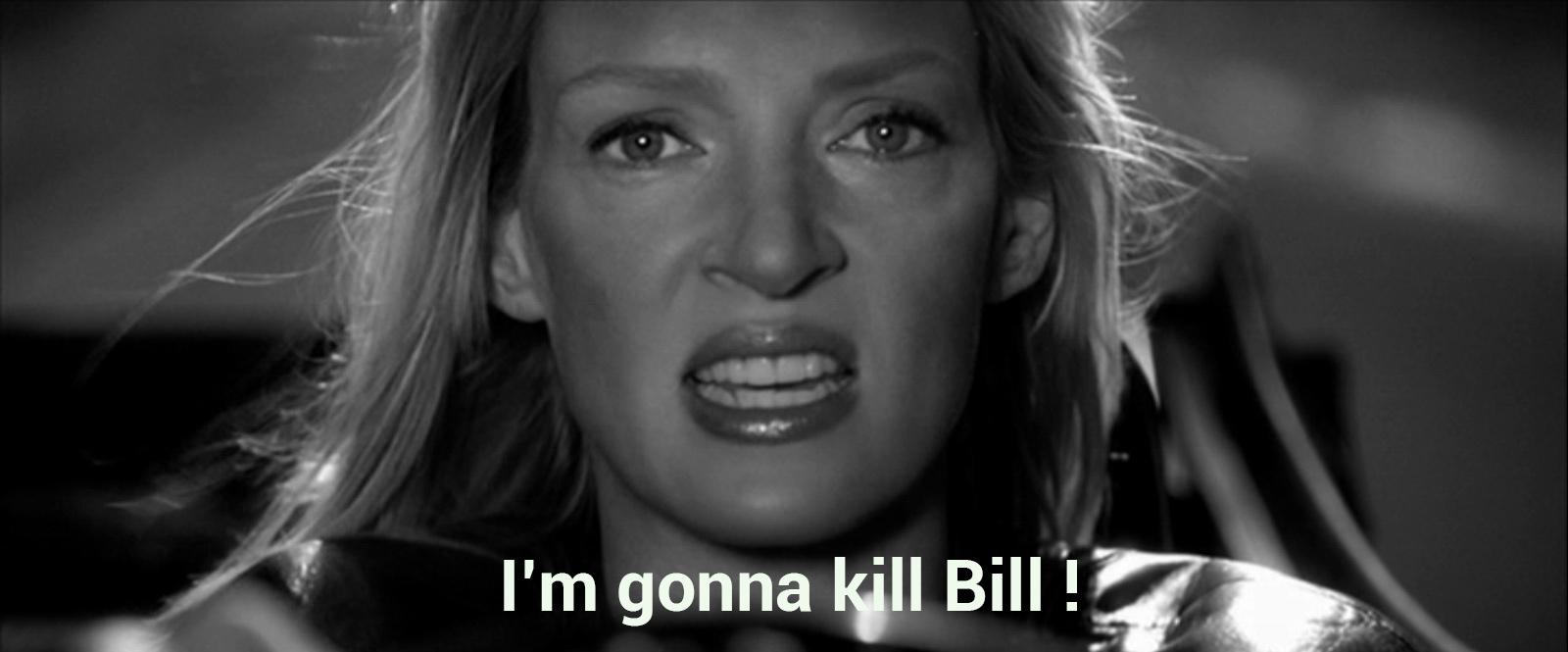 I'm gonna kill bill PS
